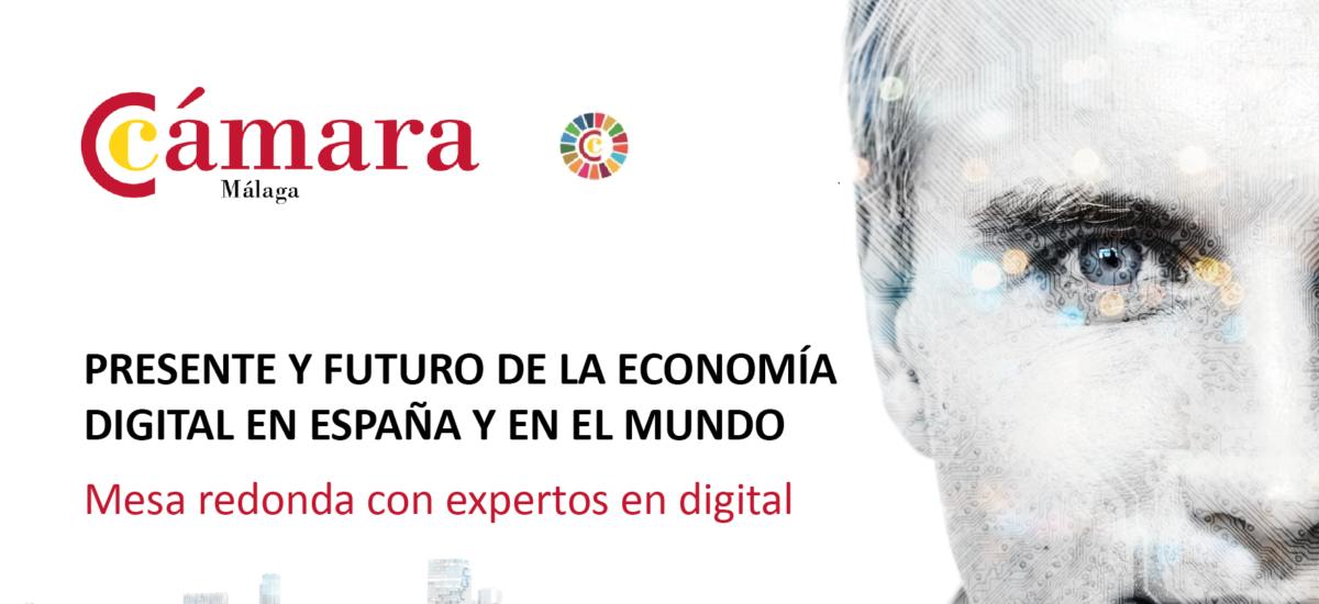 Presente y Futuro de la Economía Digital en España y en el Mundo